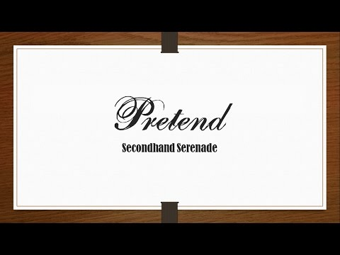Secondhand Serenade - Pretend [Lyrics Sub Español/English]