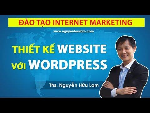[DỰ ÁN 100] – SỐ 27 – Thiết kế web với WordPress, Blog wordpress
