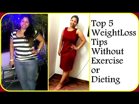 Top 5 Weight Loss Tips Without Exercise or Dieting | How to Lose Weight Fast – 10 Kg | Fat to Fab