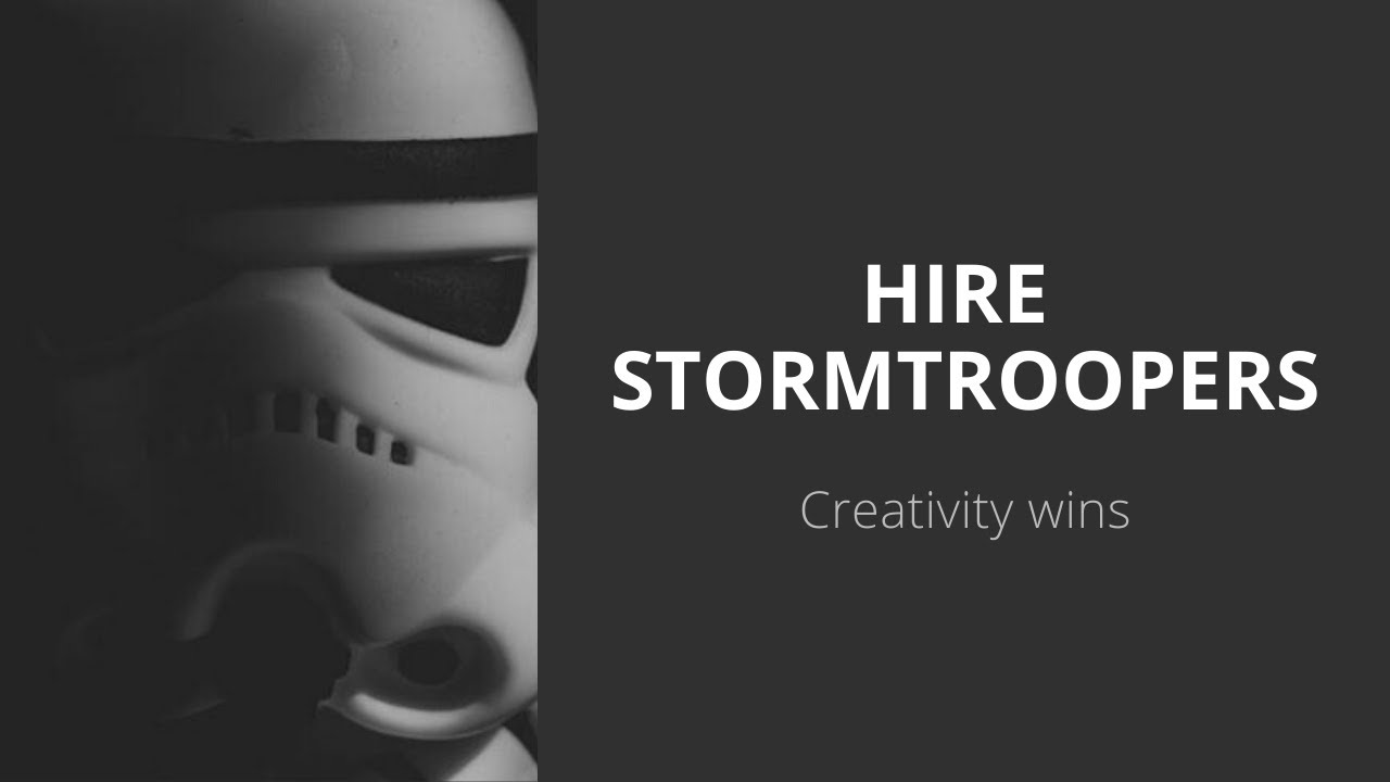 Video: Hire Stormtroopers from now on