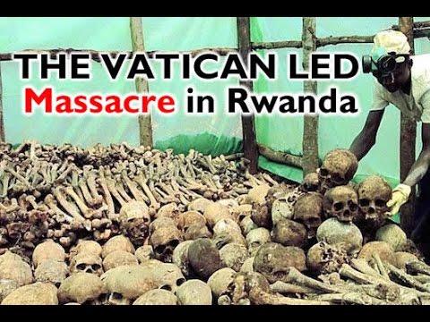 The Vatican Led 1994 Massacre in Rwanda