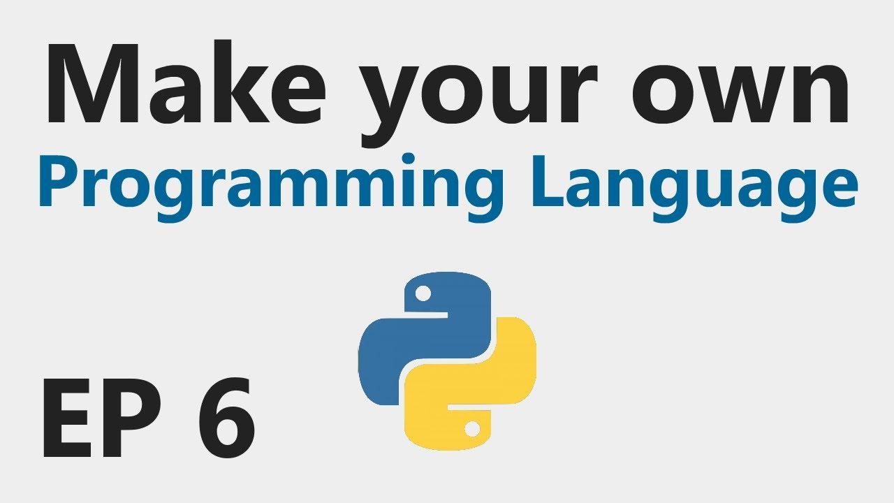 Make YOUR OWN Programming Language - EP 6 - IF statement