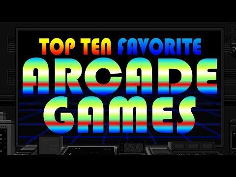 Top 10 Favorite Arcade Games