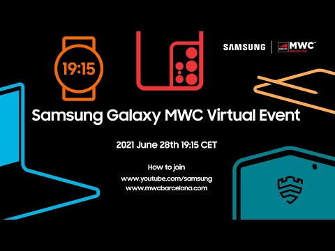 Galaxy MWC Virtual Event Official Replay | Samsung