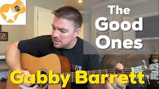 The Good Ones   Gabby Barrett   Beginner Guitar Lesson