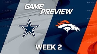 Dallas Cowboys vs. Denver Broncos | Week 2 Game Preview | Move the Sticks