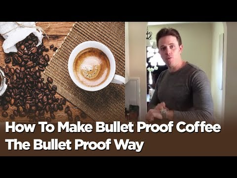 How To Make BulletProof® Coffee The Bullet Proof Way...