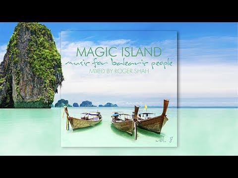 Magic Island vol. 8 - Mixed by Roger Shah