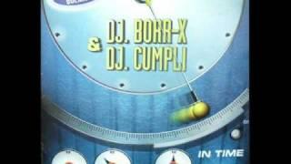 DJ Borr-X & DJ Cumpli - In time