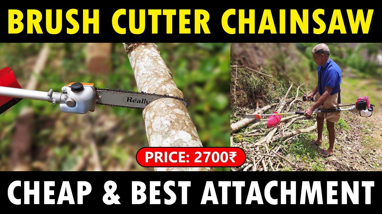 Brush cutter CHAINSAW Attachment   Best Chainsaw Attachment for Brush cutter