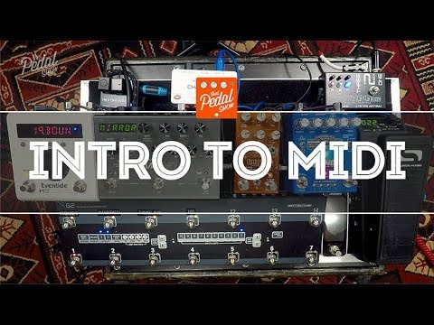 That Pedal Show – Introduction To MIDI For Guitar Pedals & How To Use It