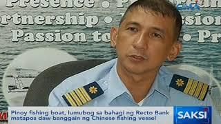 Saksi: Pinoy fishing boat, lumubog sa bahagi ng Recto Bank ...