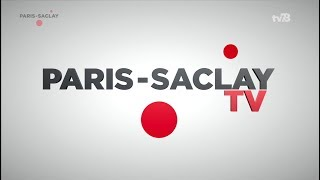 Paris-Saclay TV – Avril – Mai 2018