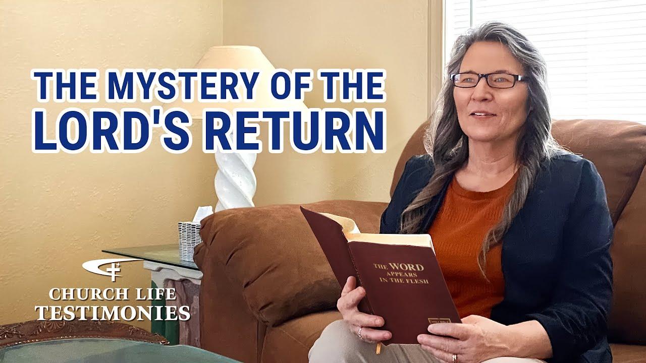 "2021 Christian Testimony Video | ""The Mystery of the Lord's Return"" | Gospel Testimony"
