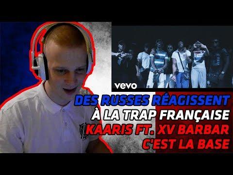 RUSSIANS REACT TO FRENCH TRAP   Kaaris - C'est la base ft. XV Barbar   REACTION