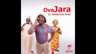 OvaJARA by Adekunle Gold