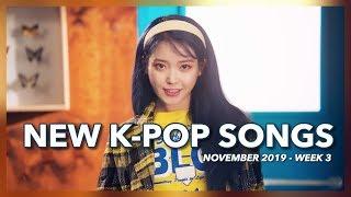 New K-Pop Songs | November 2019 (Week 3)