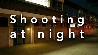 Shooting Film at Night