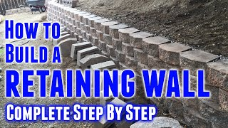 How To Build A Retaining Wall  Step-by-step