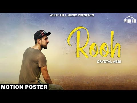 Rooh (Motion Poster) Crystal Abbi |...