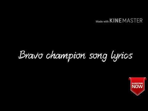DJ Bravo Champion Song Lyrics