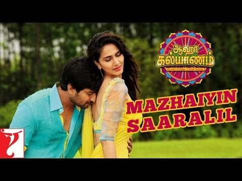Download Mazhaiyin Saaralil - Song - Aaha Kalyanam - [Tamil Dubbed]