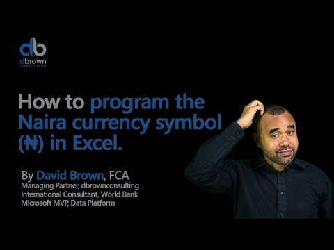 Excel tutorial: How to program the naira currency symbol (₦) in Excel (1 of 2)