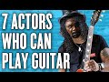 Download 7 Actors Who Can Play Guitar MP3 song and Music Video