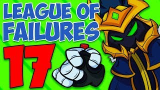 League of Failures #17