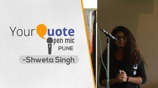 Video 'Naina' by Shweta Singh | Hindi Poetry | YQ - Pune (Open Mic 2) download MP3, 3GP, MP4, WEBM, AVI, FLV April 2018