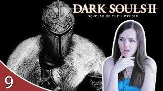 GOING ALL THE WRONG WAYS! | Dark Souls 2 Gameplay Walkthrough Part 9