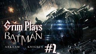 Prowling in the Bat Tank! | Batman: Arkham Knight #2 | Grim Plays