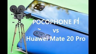 Pocophone F1 vs Mate 20 Pro Camera Comparison
