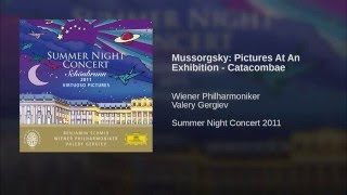 Mussorgsky: Pictures at an Exhibition - Catacombae