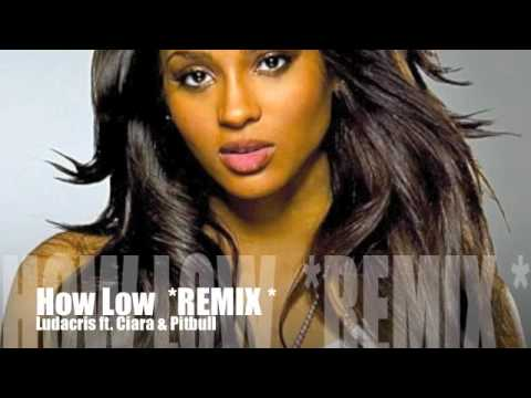 How Low Remix  Ludacris Ft Ciara & Pitbull +Linkz