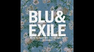 "Blu & Exile ""Maybe One Day"""