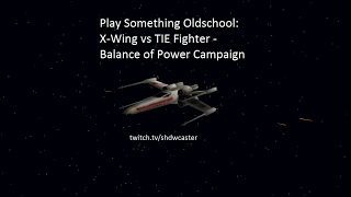 Star Wars: X-Wing vs TIE Fighter - Balance of Power - Rebel Campaign Mission #15