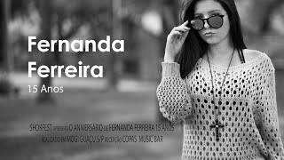 Clip - 15 Anos Fernanda Ferreira