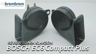 Review Suara Klakson BOSCH EC6 Compact Plus Brembrem