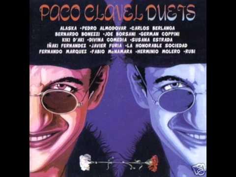 Paco Clavel - Divina (Con Javier Furia)