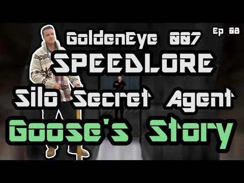 Silo Secret Agent (GoldenEye 007 SpeedLore - Episode 08: Goose's Story)