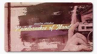 Paint Brushes Of Mood Parallax Slideshow After Effects Template