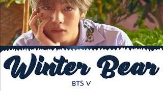 BTS V - Winter Bear (방탄소년단 뷔 - Winter Bear) [Color Coded Lyrics/Eng/가사]
