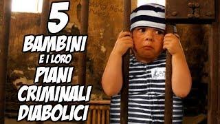 5 Bambini E I Loro Piani Criminali Diabolici