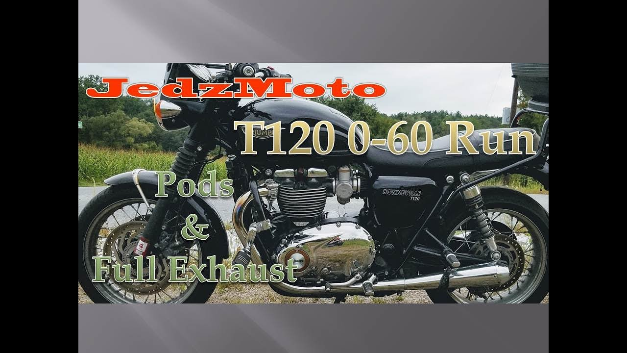 2018 Triumph Bonneville T120 0 60 Run With Pods And Exhaust Upgrade