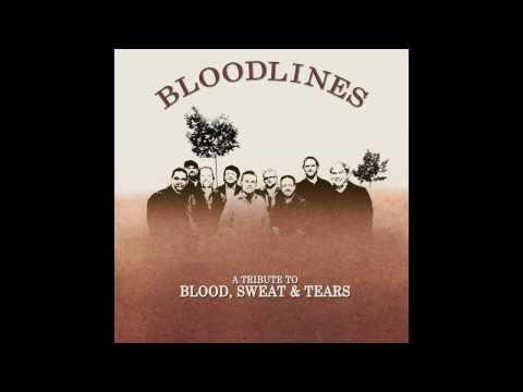 Bloodlines Blood Sweat & Tears Tribute