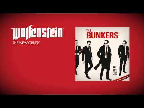 Wolfenstein: The New Order (Soundtrack)  - The Bunkers - Toe The Line