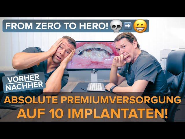 Absolute Premiumversorgung auf 10 Implantaten! From Zero to Hero! 💀►😬