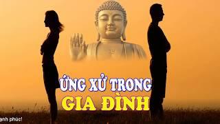 Vợ Chồng Lúc Bất Hoà Cãi Nhau Đừng Nói Những Lời Cay Nghiệt  - Lời Phật Dạy Ứng Xử Trong Gia Đình
