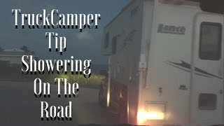 TRUCKCAMPER RV ~HOW TO ECONOMICALLY SHOWER ON THE ROAD